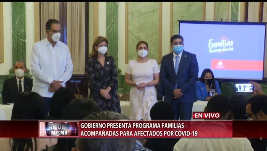 Gobierno presenta programa para familias afectadas por laCOVID-19