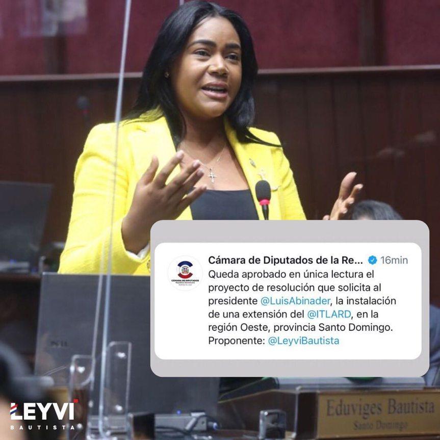Diputada Leyvi Bautista agradecida por el voto, que solicito la instalación de una extensión del (ITLA), enSDO